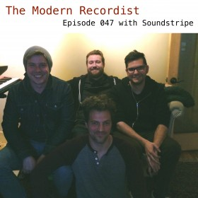 The Modern Recordist podcast episode 047 with Soundstripe